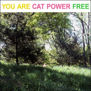 Cat-Power-You-Are-Free